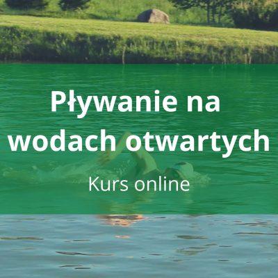 Pływanie na wodach otwartych - kurs online